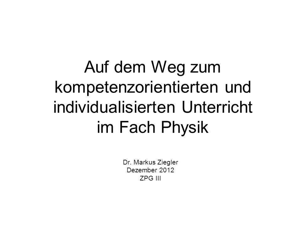 Dr. Markus Ziegler Dezember 2012 ZPG III