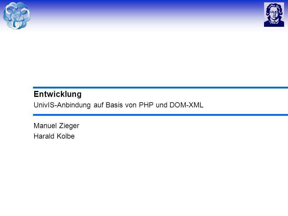 Entwicklung UnivIS-Anbindung auf Basis von PHP und DOM-XML