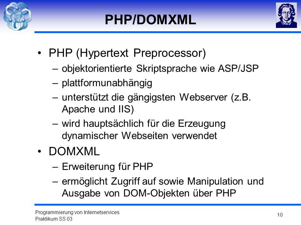 PHP/DOMXML PHP (Hypertext Preprocessor) DOMXML