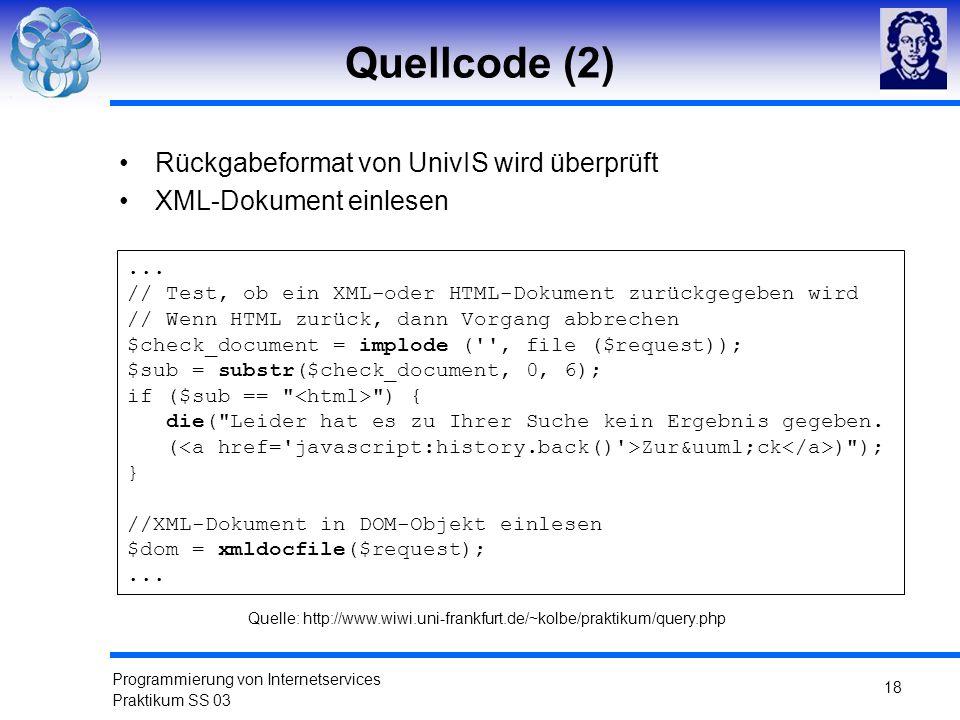 Quellcode (2) Rückgabeformat von UnivIS wird überprüft