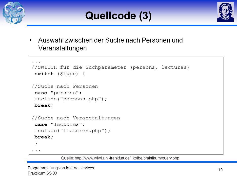 Quellcode (3) Auswahl zwischen der Suche nach Personen und Veranstaltungen. ... //SWITCH für die Suchparameter (persons, lectures)