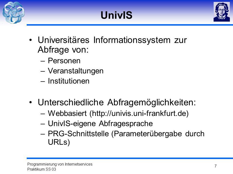 UnivIS Universitäres Informationssystem zur Abfrage von: