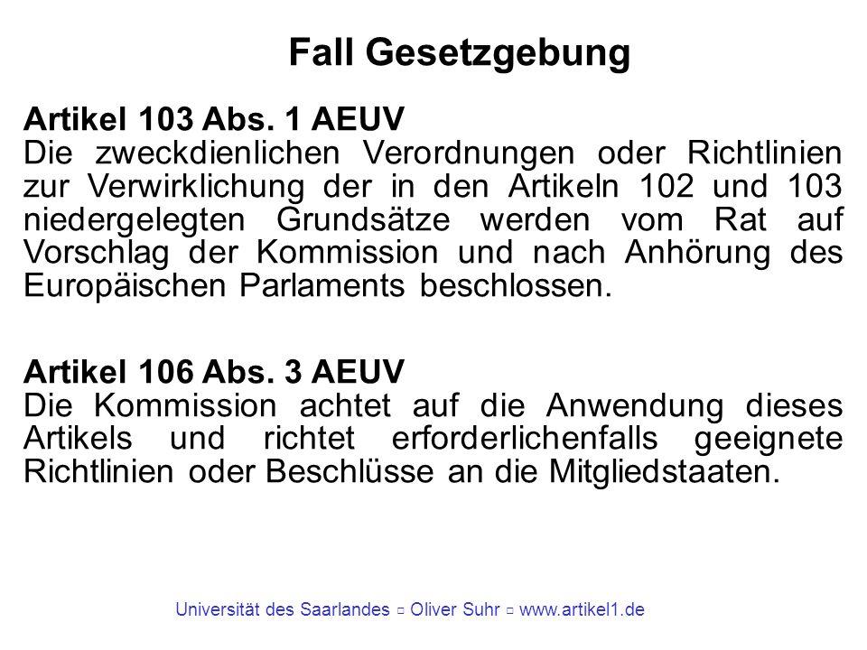 Fall Gesetzgebung Artikel 103 Abs. 1 AEUV