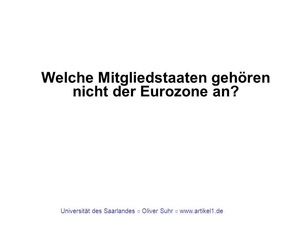 Welche Mitgliedstaaten gehören nicht der Eurozone an