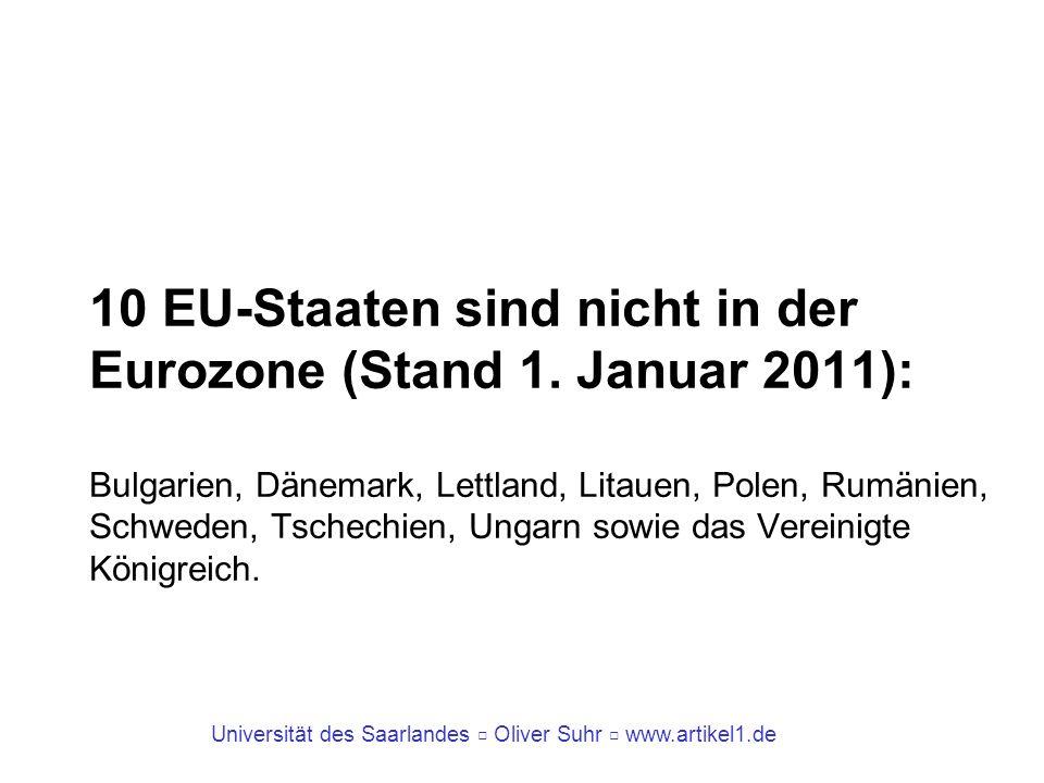 10 EU-Staaten sind nicht in der Eurozone (Stand 1