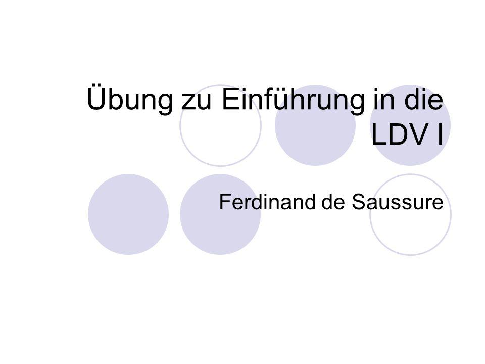 Übung zu Einführung in die LDV I