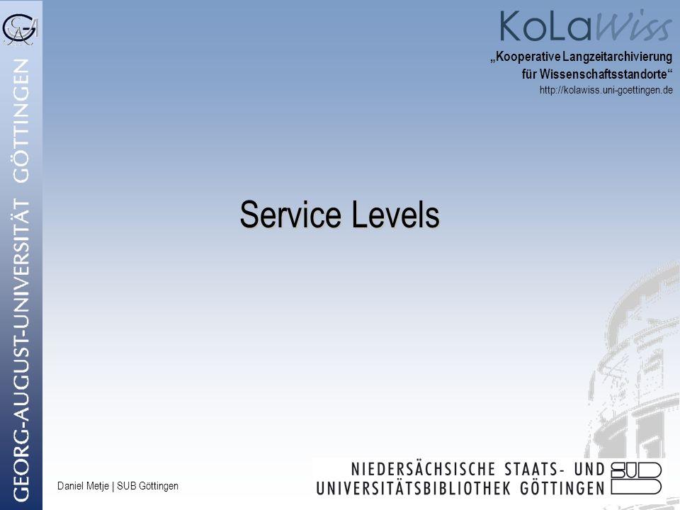 """Service Levels """"Kooperative Langzeitarchivierung"""