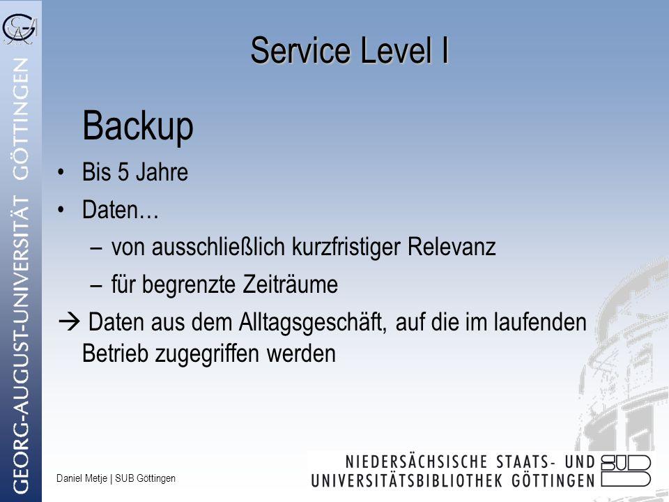 Backup Service Level I Bis 5 Jahre Daten…