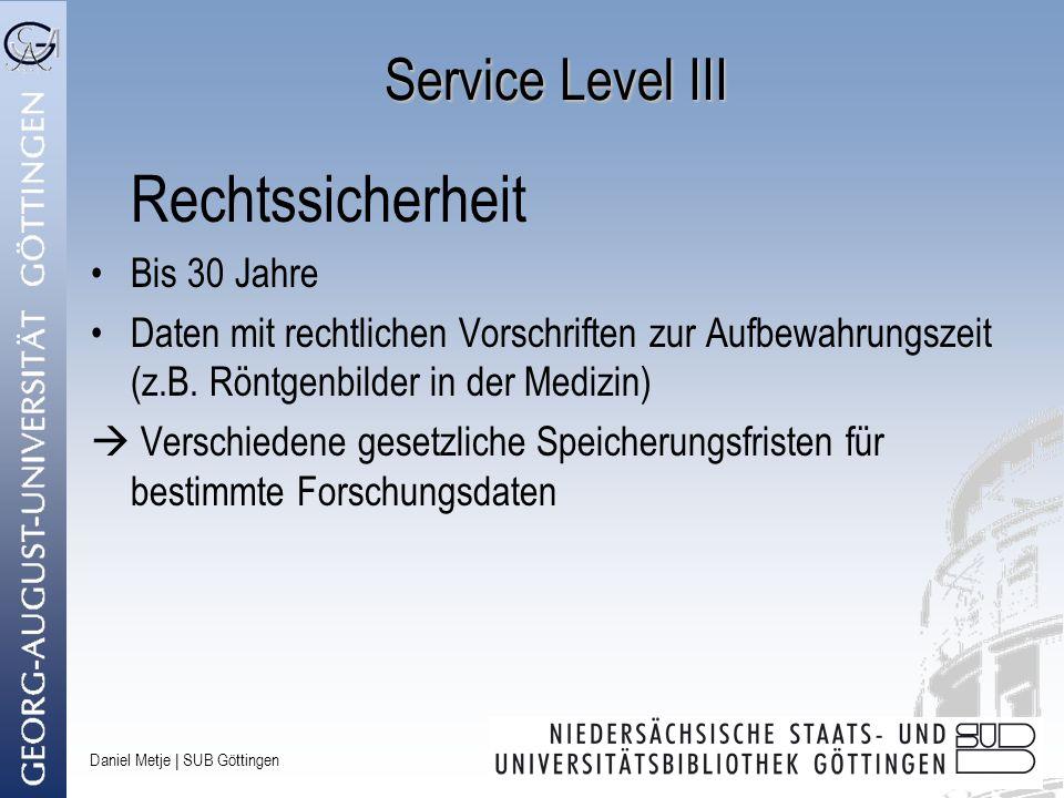 Rechtssicherheit Service Level III Bis 30 Jahre