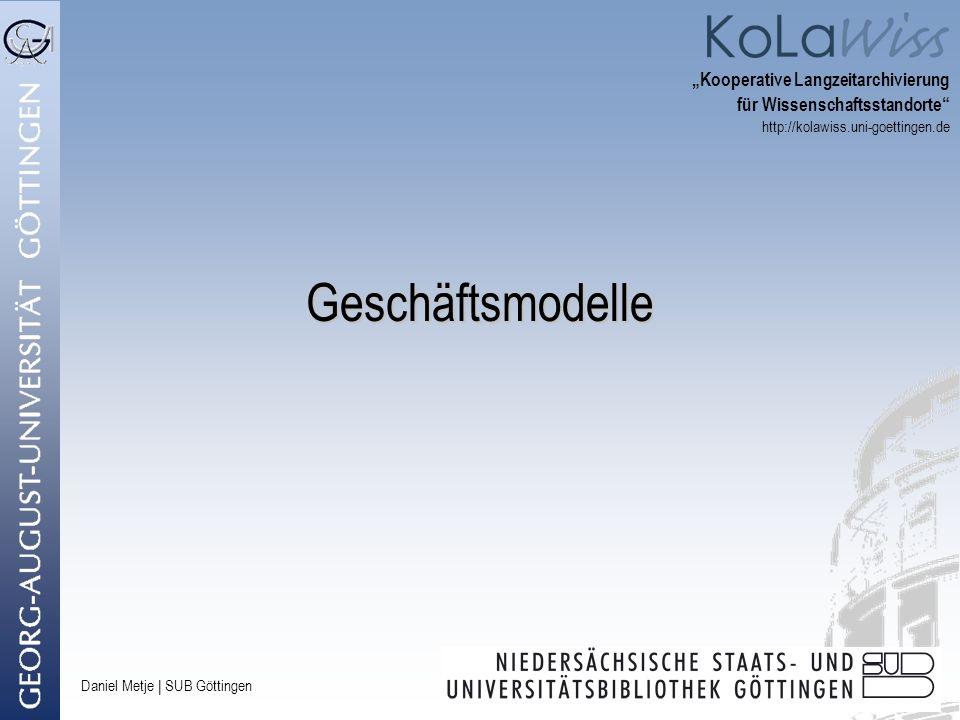 """Geschäftsmodelle """"Kooperative Langzeitarchivierung"""