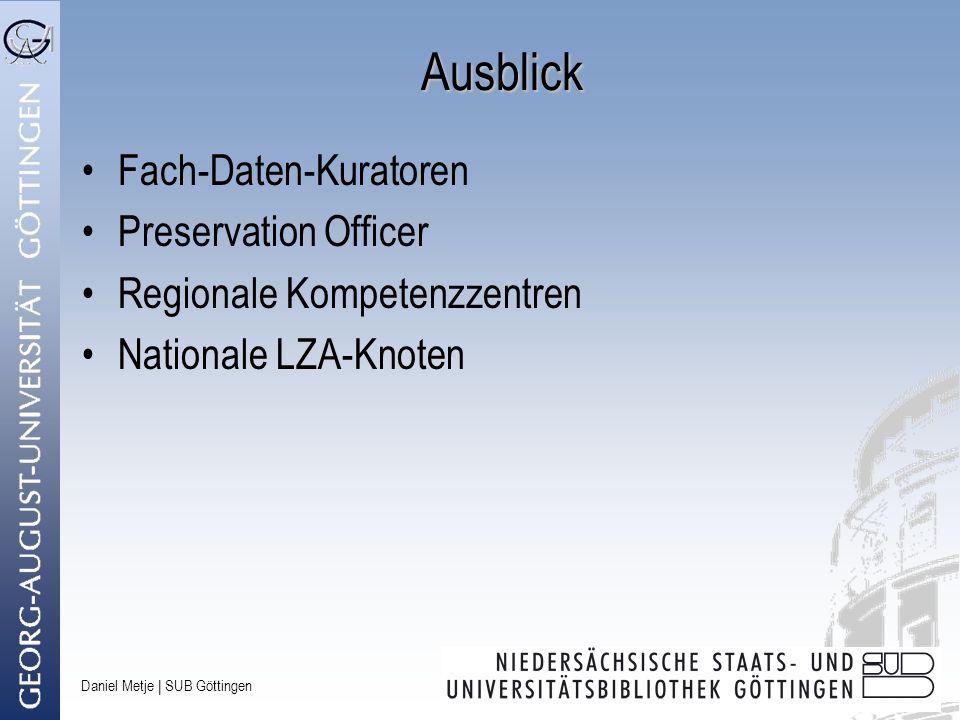 Ausblick Fach-Daten-Kuratoren Preservation Officer