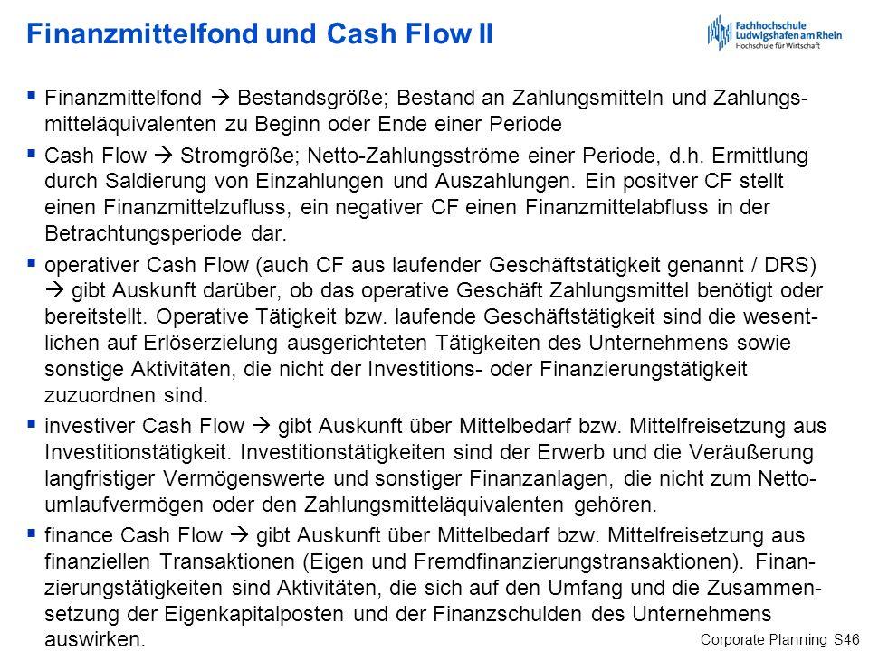 Finanzmittelfond und Cash Flow II