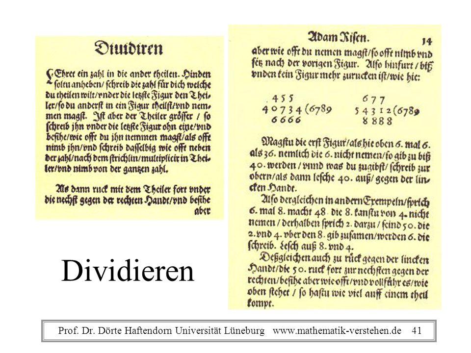 Dividieren Prof. Dr. Dörte Haftendorn Universität Lüneburg www.mathematik-verstehen.de 41