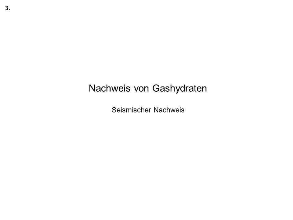 Nachweis von Gashydraten Seismischer Nachweis