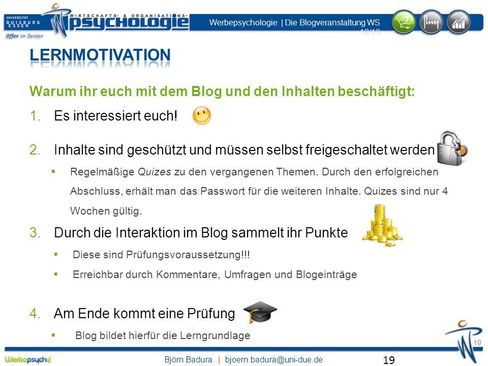 Lernmotivation Warum ihr euch mit dem Blog und den Inhalten beschäftigt: Es interessiert euch!