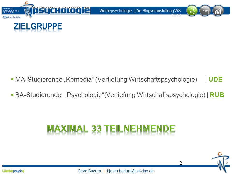 Maximal 33 Teilnehmende Zielgruppe