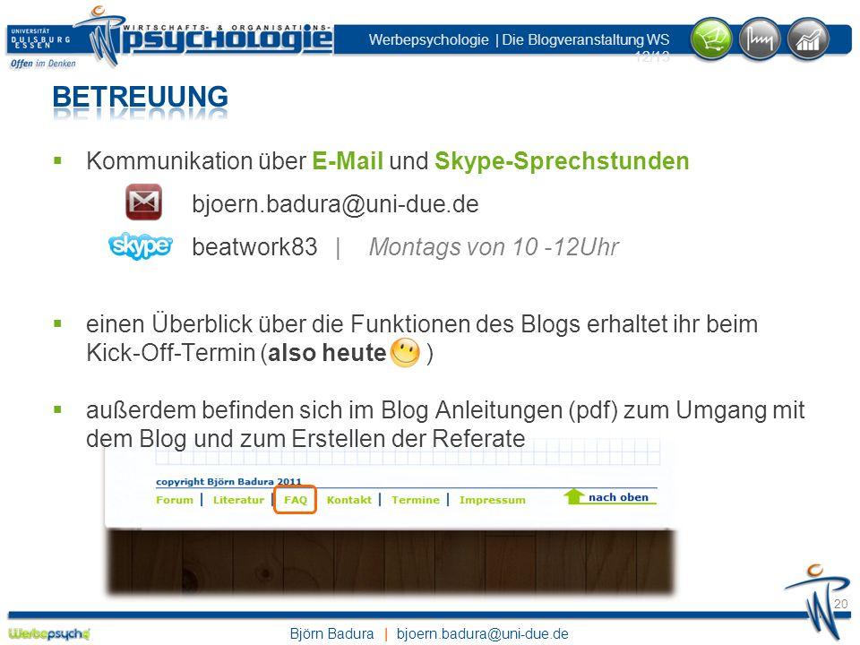 Betreuung Kommunikation über E-Mail und Skype-Sprechstunden