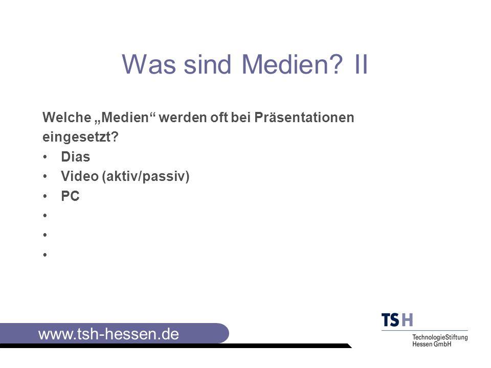 """Was sind Medien II Welche """"Medien werden oft bei Präsentationen"""