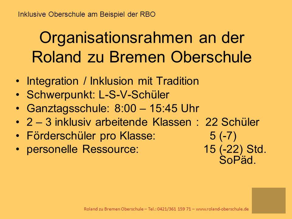 Organisationsrahmen an der Roland zu Bremen Oberschule