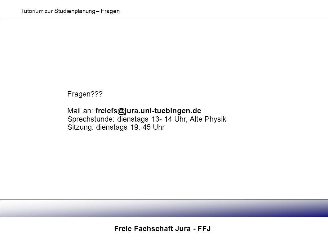 Mail an: freiefs@jura.uni-tuebingen.de