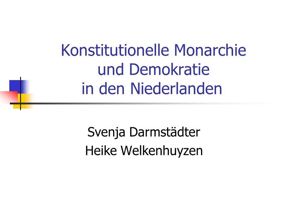 Konstitutionelle Monarchie und Demokratie in den Niederlanden