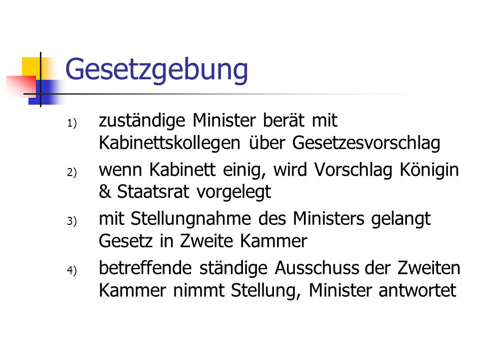 Gesetzgebungzuständige Minister berät mit Kabinettskollegen über Gesetzesvorschlag.