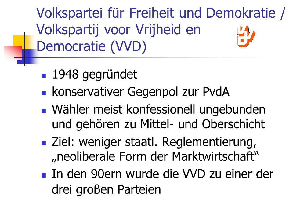 Volkspartei für Freiheit und Demokratie / Volkspartij voor Vrijheid en Democratie (VVD)