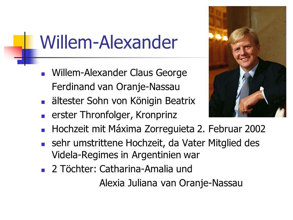 Willem-Alexander Willem-Alexander Claus George