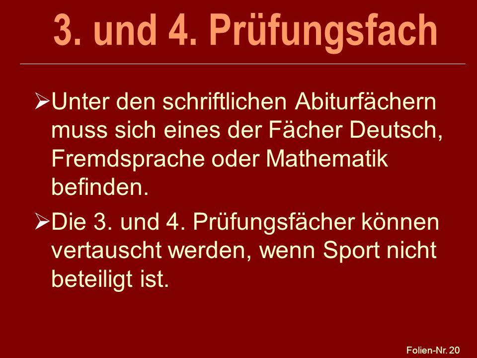 25.03.2017 3. und 4. Prüfungsfach. Unter den schriftlichen Abiturfächern muss sich eines der Fächer Deutsch, Fremdsprache oder Mathematik befinden.
