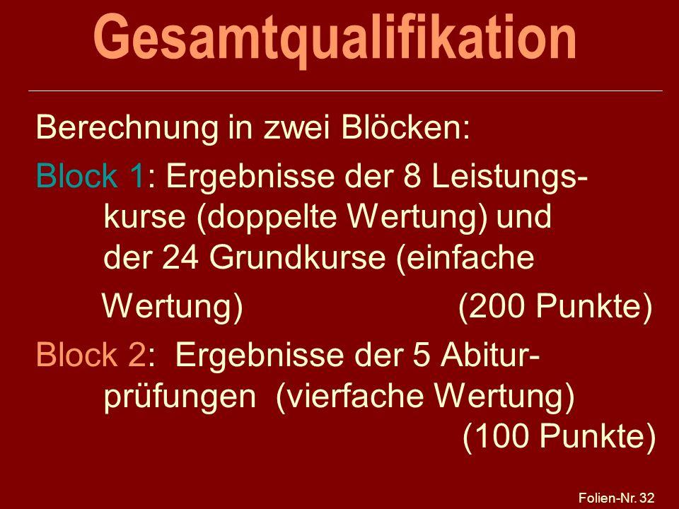 Gesamtqualifikation Berechnung in zwei Blöcken: