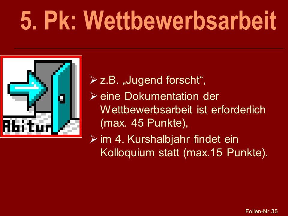 5. Pk: Wettbewerbsarbeit