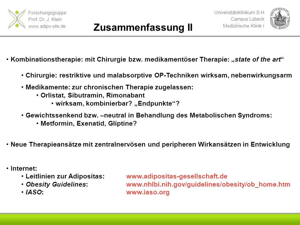 """Zusammenfassung II Kombinationstherapie: mit Chirurgie bzw. medikamentöser Therapie: """"state of the art"""