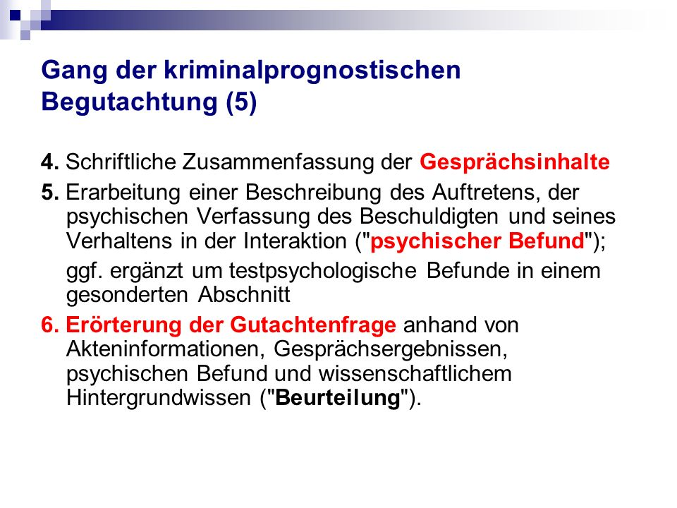 Gang der kriminalprognostischen Begutachtung (5)