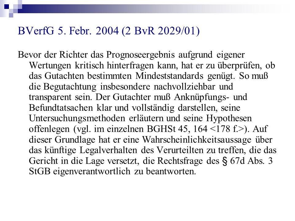 BVerfG 5. Febr. 2004 (2 BvR 2029/01)