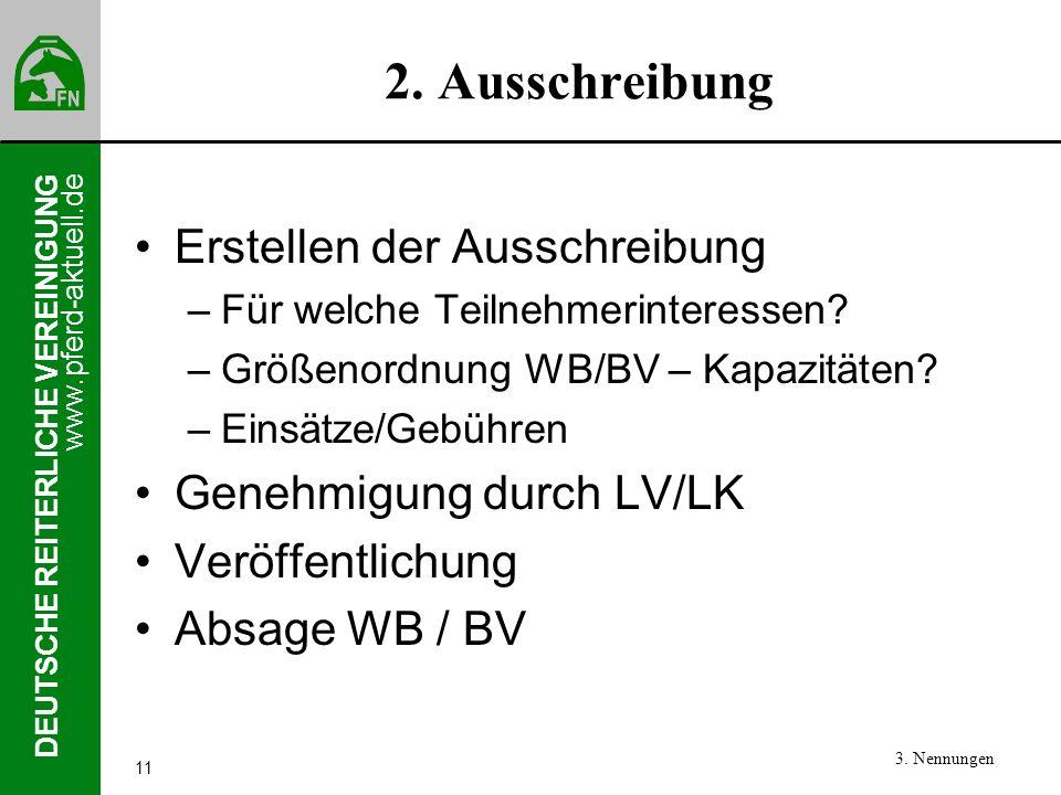 2. Ausschreibung Erstellen der Ausschreibung Genehmigung durch LV/LK