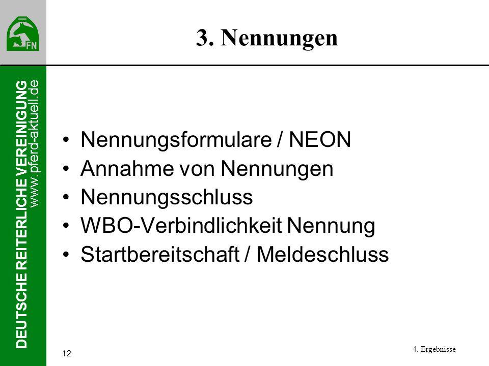 3. Nennungen Nennungsformulare / NEON Annahme von Nennungen