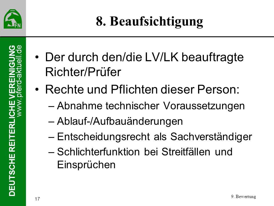 8. Beaufsichtigung Der durch den/die LV/LK beauftragte Richter/Prüfer
