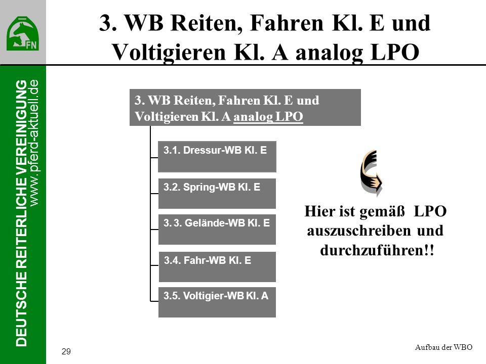 3. WB Reiten, Fahren Kl. E und Voltigieren Kl. A analog LPO