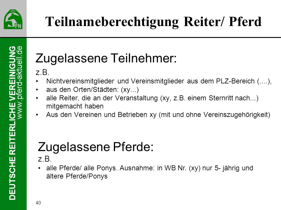 Teilnameberechtigung Reiter/ Pferd