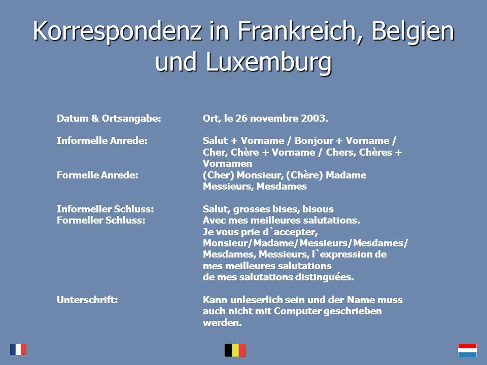 Korrespondenz in Frankreich, Belgien und Luxemburg