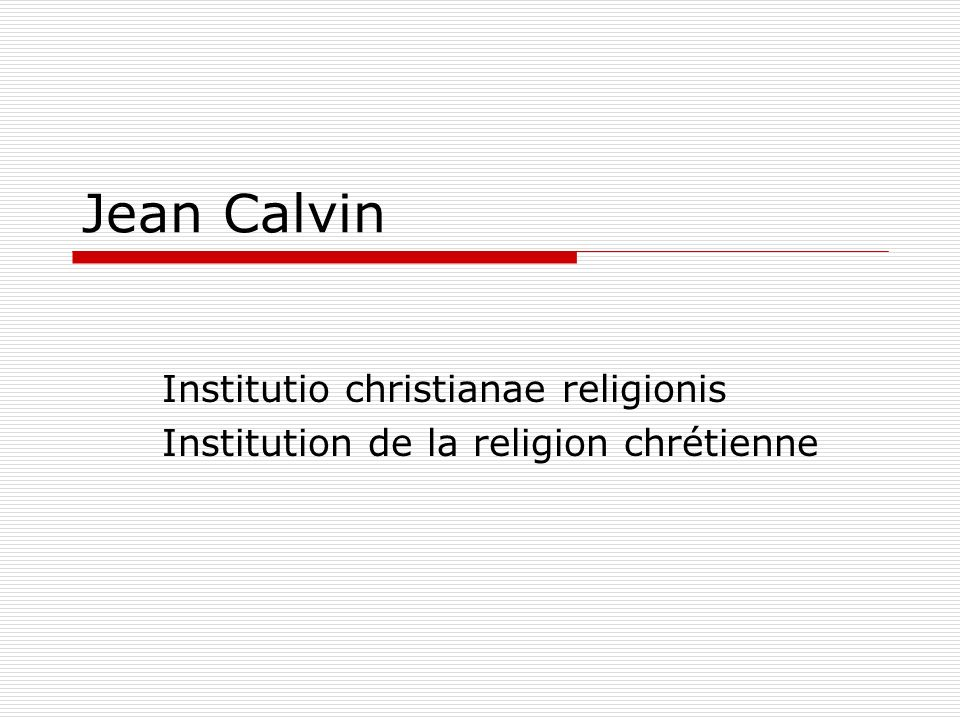 Jean Calvin Institutio christianae religionis