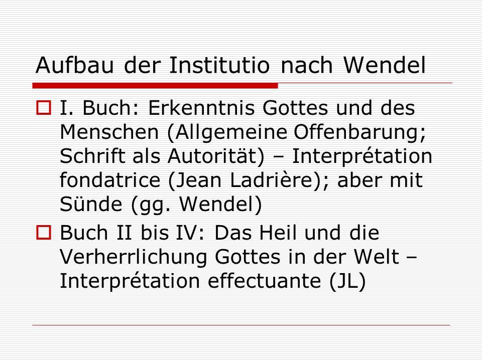 Aufbau der Institutio nach Wendel
