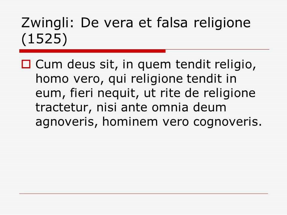 Zwingli: De vera et falsa religione (1525)