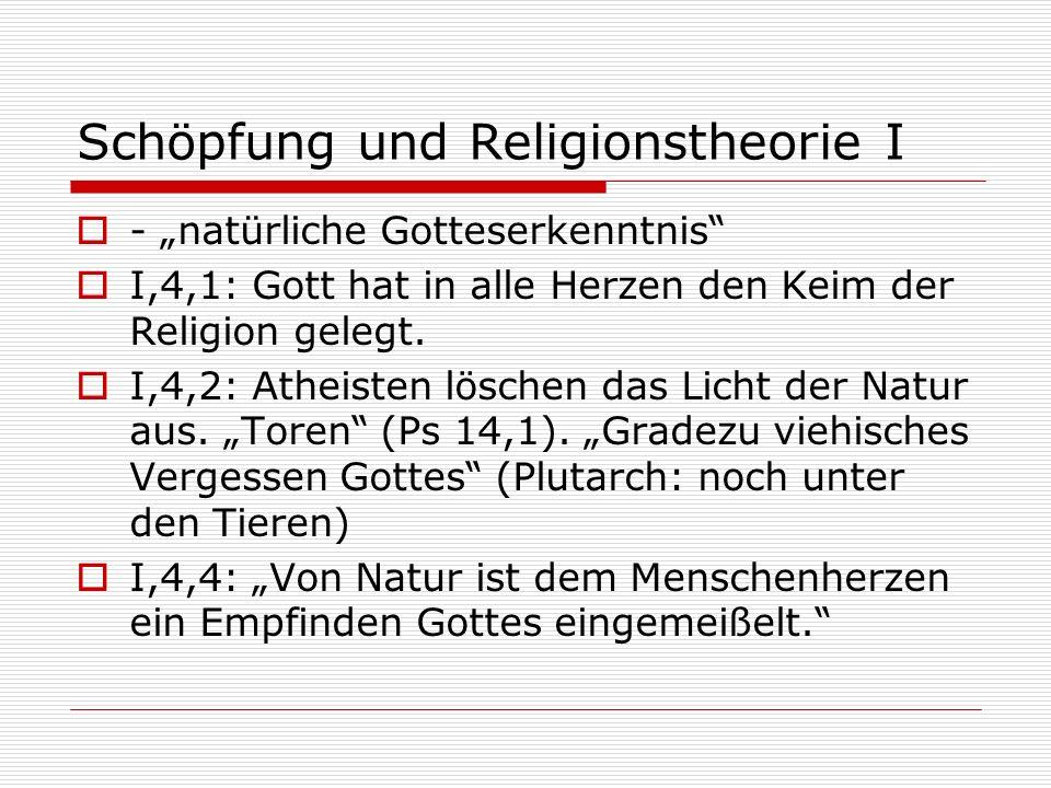 Schöpfung und Religionstheorie I
