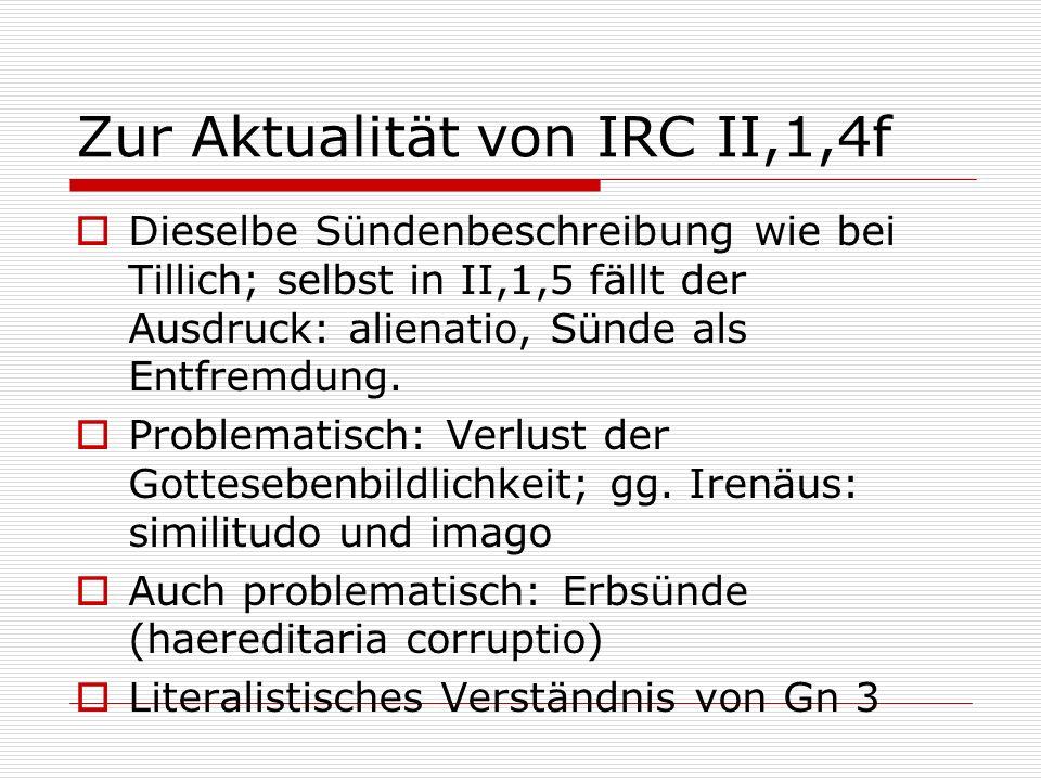Zur Aktualität von IRC II,1,4f