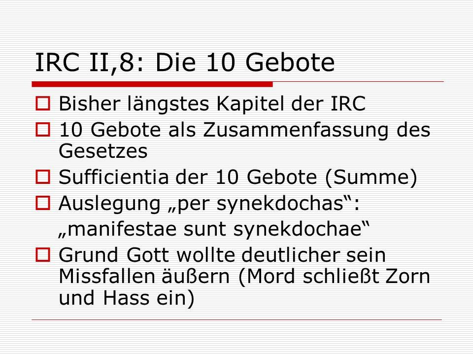 IRC II,8: Die 10 Gebote Bisher längstes Kapitel der IRC