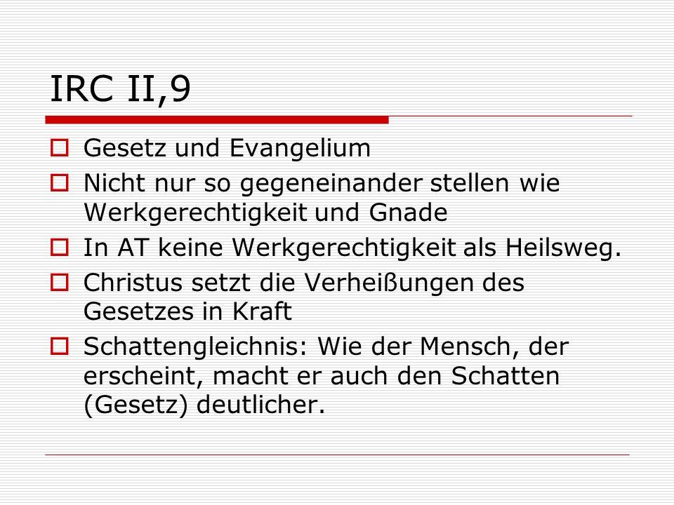 IRC II,9 Gesetz und Evangelium