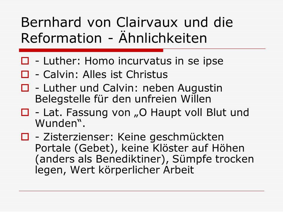 Bernhard von Clairvaux und die Reformation - Ähnlichkeiten