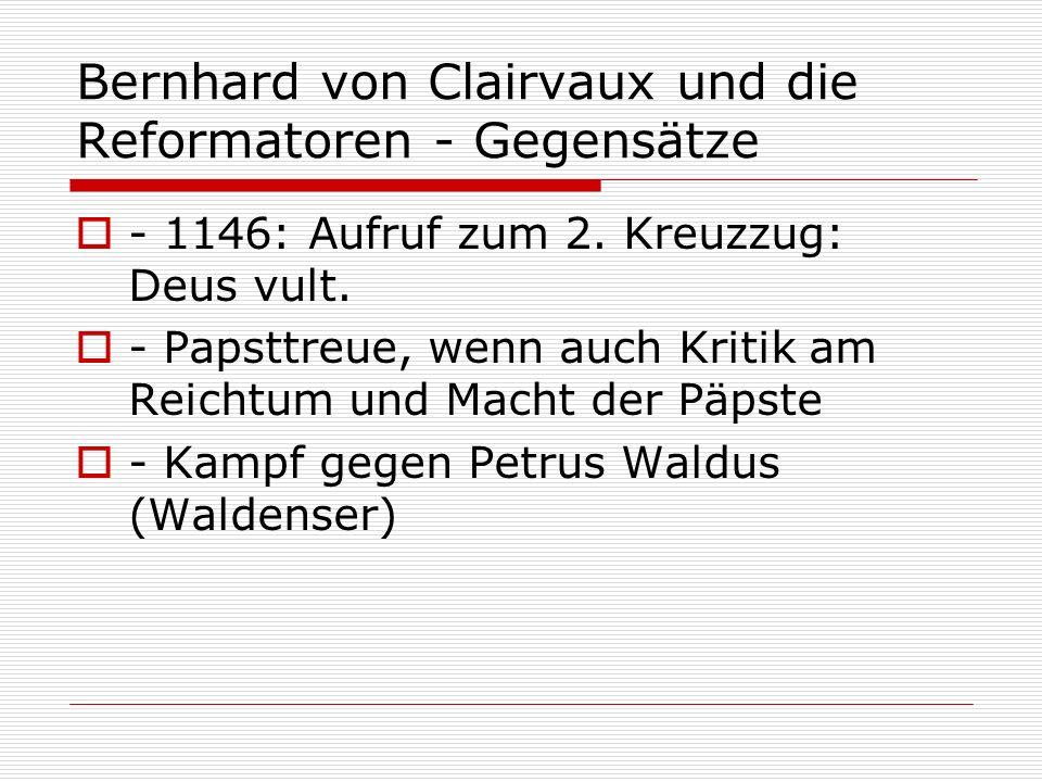 Bernhard von Clairvaux und die Reformatoren - Gegensätze