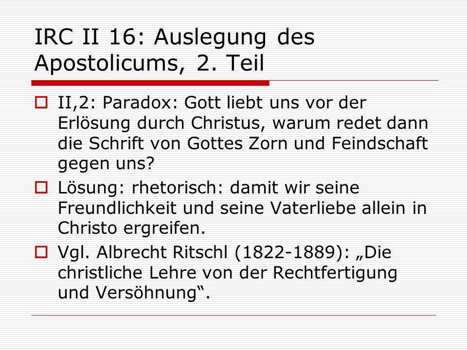 IRC II 16: Auslegung des Apostolicums, 2. Teil